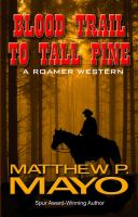 Blood Trail to Tall Pine