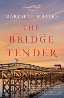 The Bridge Tender