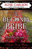 The Begonia Bribe