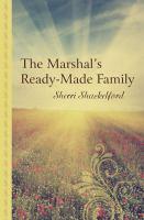 The Marshal's Ready-made Family