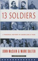 13 Soldiers by John McCain and Mark Salter book cover