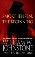 Smoke Jensen, the Beginning