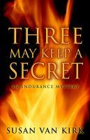 Three May Keep A Secret