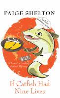 If Catfish Had Nine Lives