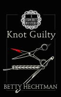 Knot Guilty