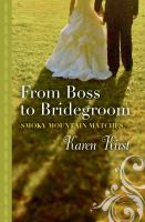 From Boss to Bridegroom