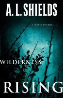 Wilderness Rising