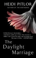 The Daylight Marriage