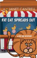Fat Cat Spreads Out