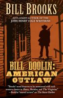 Bill Doolin: American Outlaw