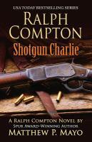 Shotgun Charlie