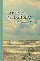 Captive on the High Seas