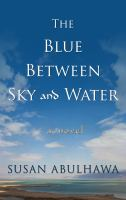 The Blue Between Sky and Water