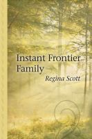 Instant Frontier Family