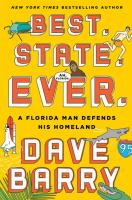 Media Cover for Best. State. Ever : A Florida Man Defends His Homeland [large print].