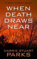 When Death Draws Near