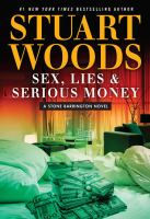 Sex, Lies, and Serious Money