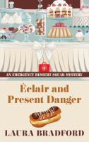Éclair and Present Danger