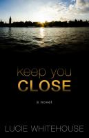 Keep You Close