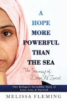 Media Cover for Hope More Powerful Than the Sea : One Refugee's Incredible Story of Love, Loss, and Survival [large print].