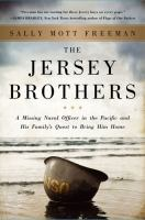 The Jersey Brothers : A Missing Naval Officer in the Pacific and His Family's Quest to Bring Him Home (Large Print)