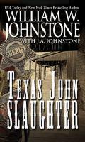 Texas John Slaughter