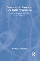 Computers in Broadcast and Cable Newsrooms