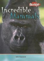 Incredible Mammals