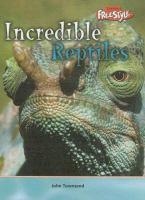 Incredible Reptiles
