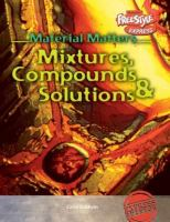 Mixtures, Compounds & Solutions