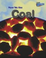 How We Use Coal