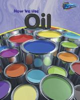 How We Use Oil