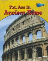 You Are in Ancient Rome