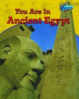 You Are in Ancient Egypt
