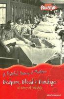 Bedpans, Blood + Bandages