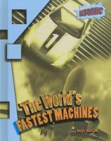The World's Fastest Machines