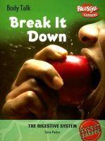 Break It Down!