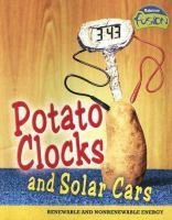 Potato Clocks and Solar Cars