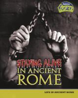 Staying Alive in Ancient Rome