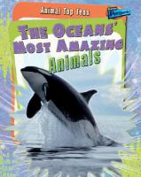 The Oceans' Most Amazing Animals