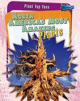 North America's Most Amazing Plants
