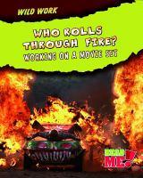 Who Rolls Through Fire?