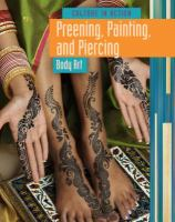 Preening, Painting, and Piercing
