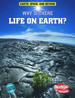 Why Is There Life on Earth?