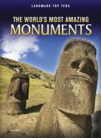 The World's Most Amazing Monuments