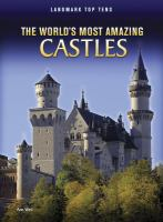 The World's Most Amazing Castles