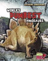 World's Dumbest Dinosaurs