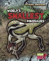 World's Smallest Dinosaurs