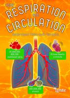 Your Respiration and Circulation