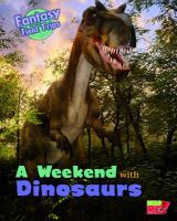 Weekend With Dinosaurs